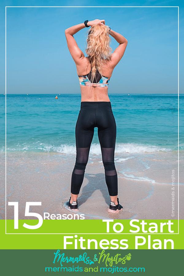 15 Reasons to Start Fitness plan