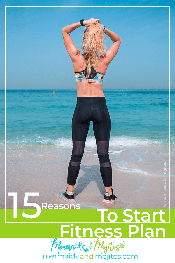 15 Reasons to Start Fitness plan