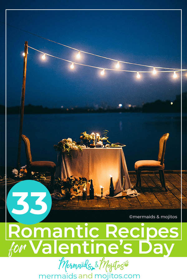 33 Recipes for a Romantic Valentine's Day Dinner