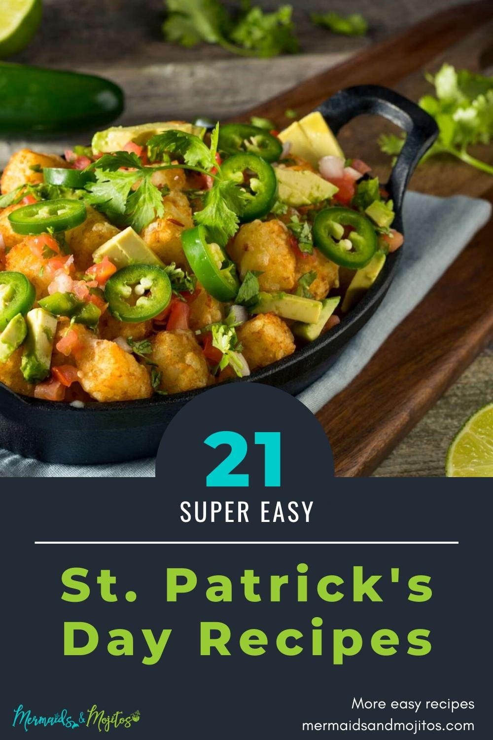 Irish Eyes will be smiling with these easy St. Patrick's Day recipes. via @mermaidsandmojitos