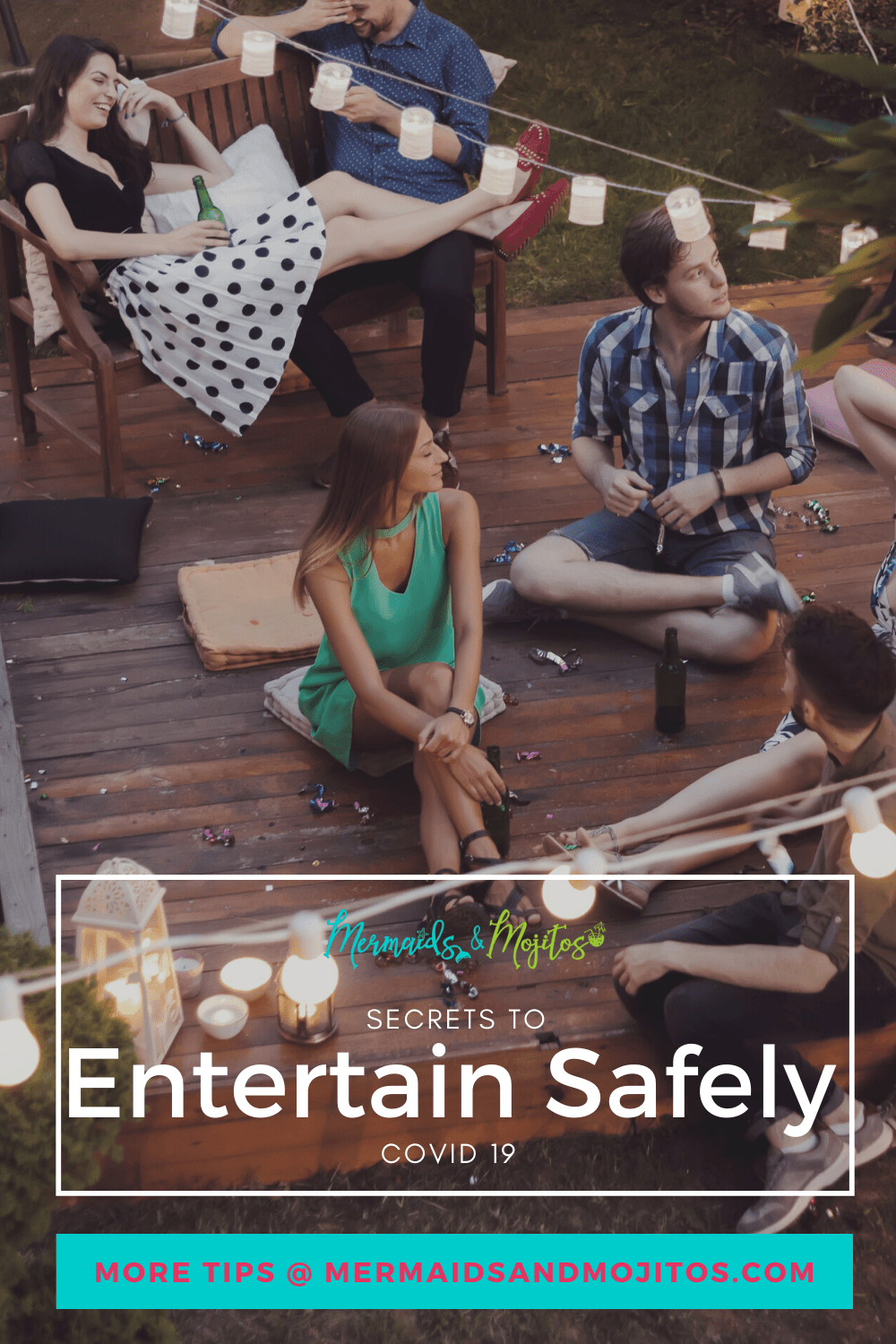 Learn How to Entertain Safely During Covid-19.  Keep family and friends safe as we return to entertaining responsibly. Enjoy life and celebrations with these easy to follow tips.  Simple steps to stay healthy. via @mermaidsandmojitos