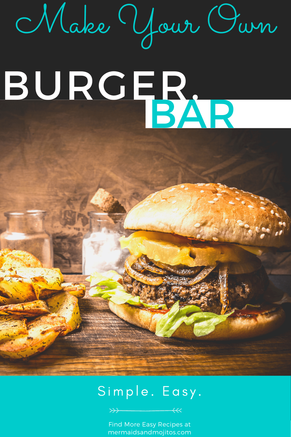 This Make Your Own Burger Bar is the perfect backyard barbecue. Everyone loves a good burger and this party is super easy and stress-free. via @mermaidsandmojitos