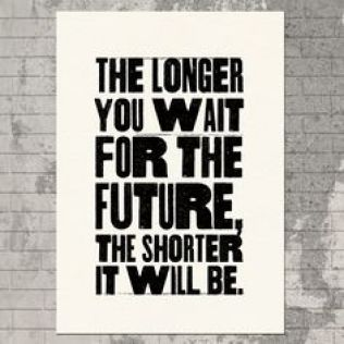 the-longer-you-wait-for-the-future