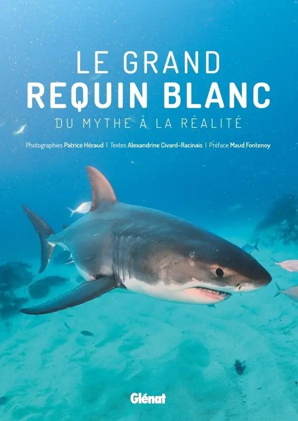 livre le grand requin blanc