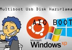 Kolay Yoldan Multiboot Disk Oluşturma