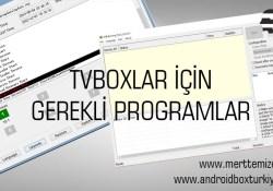Amlogic Cihazlar İçin Gerekli Programlar