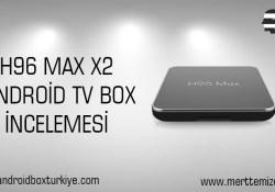 H96 Max X2 TvBox İncelemesi