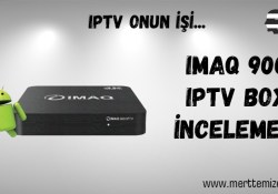 IMAQ 900 Android IPTV Box İncelemesi
