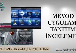 MKVOD Uygulaması İnceleme, Kurulum, Apk Dosyası