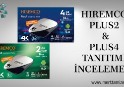Hiremco Plus 2 & Hiremco Plus 4 Android Tv Box İncelemesi