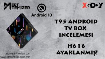 Xgody Farkıyla T95 Android Tv Box İncelemesi