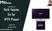 Türk Yapımı En İyi IPTV Player (tüm cihazlar) – Quzu TV Player