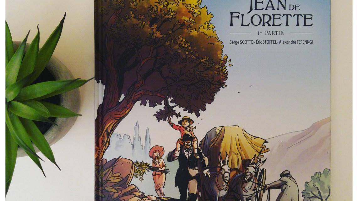 Jean de Florette – T1 _ Stoffel, Scotto, Pagnol