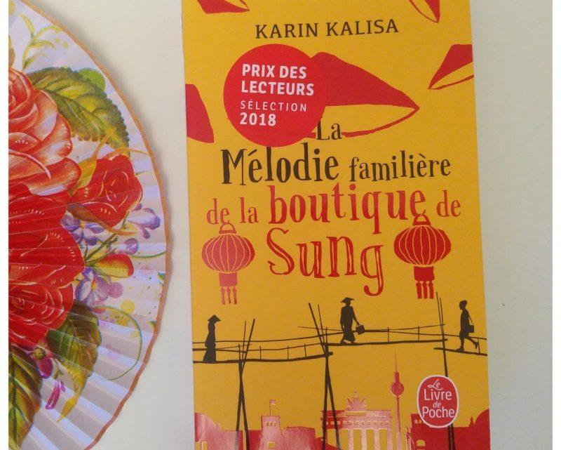 La Mélodie familière de la boutique de Sung _ Karin Kalisa
