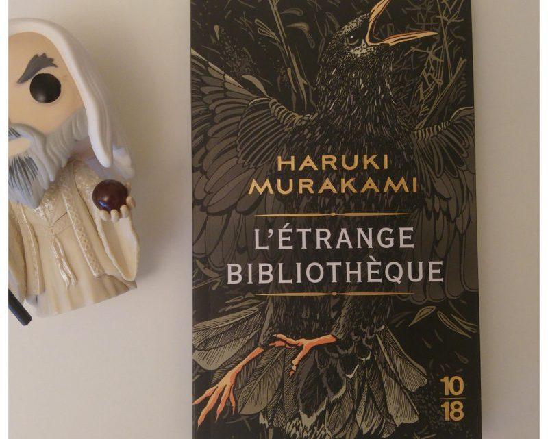 L'étrange bibliothèque _ Haruki Murakami