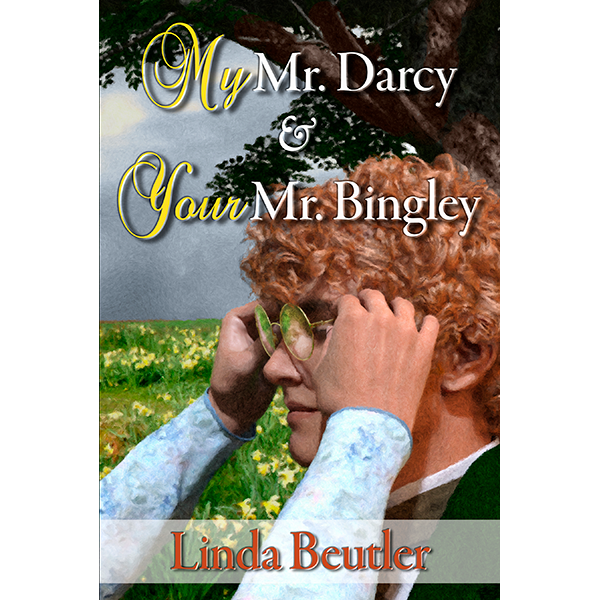 My Mr Darcy and Your Mr Bingley