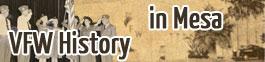VFW History in Mesa