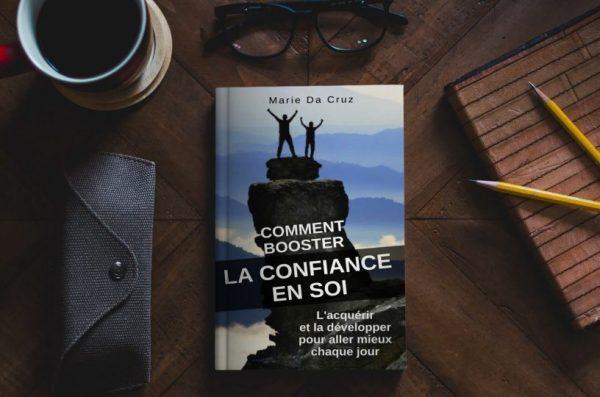 Comment Booster la Confiance en Soi livre de Marie Da Cruz