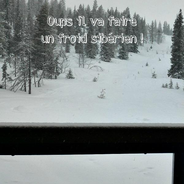 Oups il va faire un froid sibérien pour nos vacances !