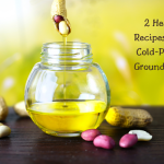 Healthy Recipes Using Cold-Pressed Groundnut Oil