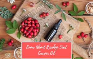 rosehip seed carrier oil