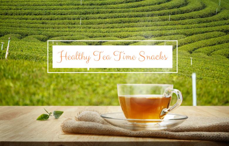 Healthy Tea Time Snacks