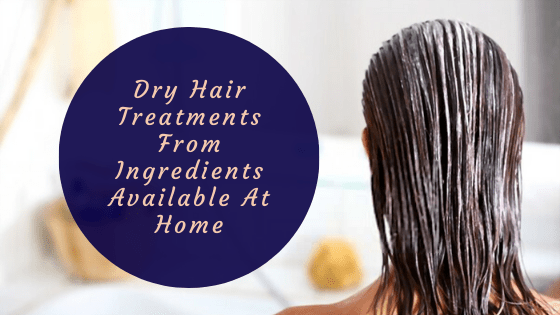 dry Hair Treatments