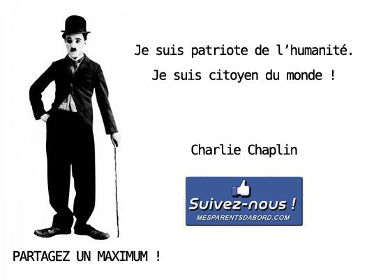 Mesparentsd'abord - Je suis citoyen du monde - Charlie Chaplin copie