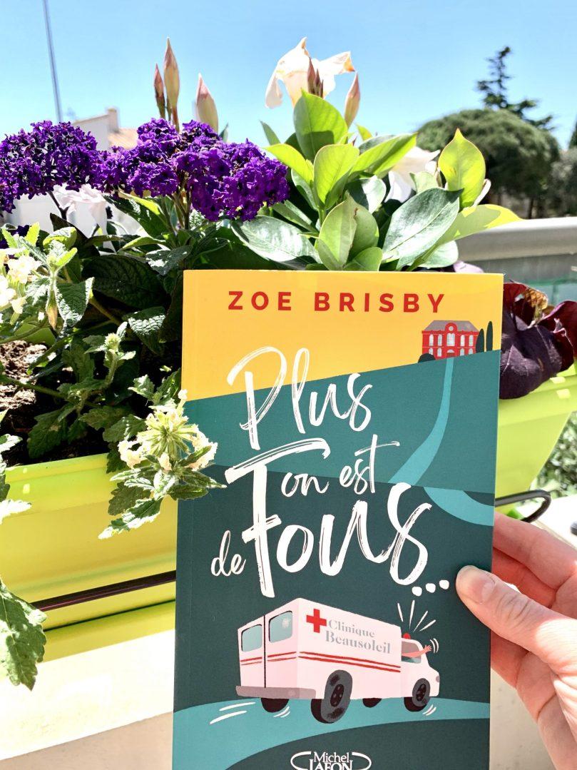 Plus on est de fous – Zoé Brisby