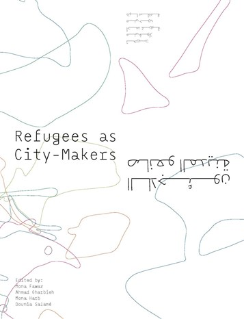 Refugees as City-Makers