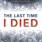 The Last Time I Died