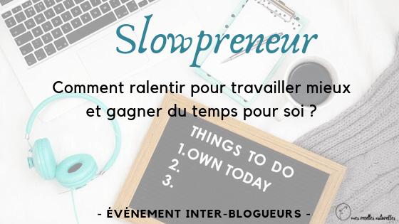 Slowpreneur : événement inter-blogueurs