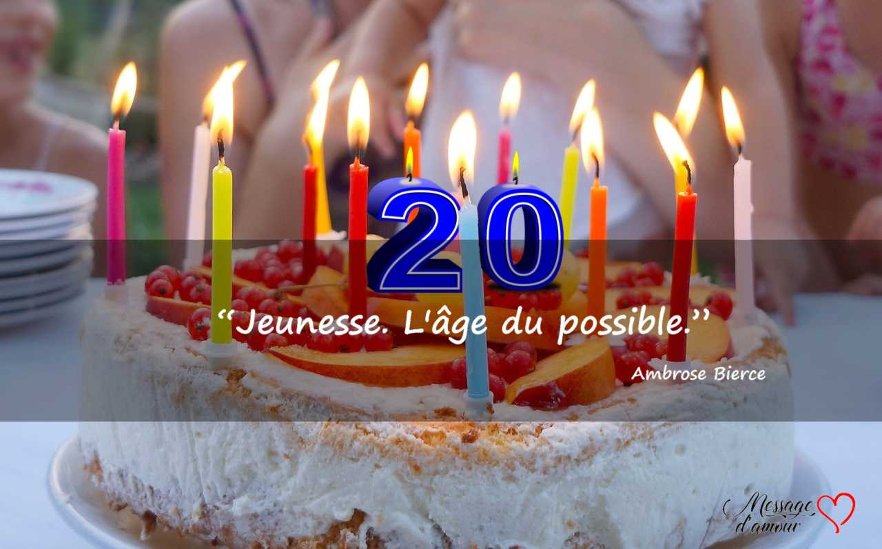 message d anniversaire 20 ans idees