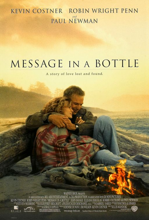 Message in a bottle songs, movies, & stories: Warner Brothers' movie poster for Nicholas Sparks's Message in a Bottle, starring Kevin Costner and Robin Wright Penn.