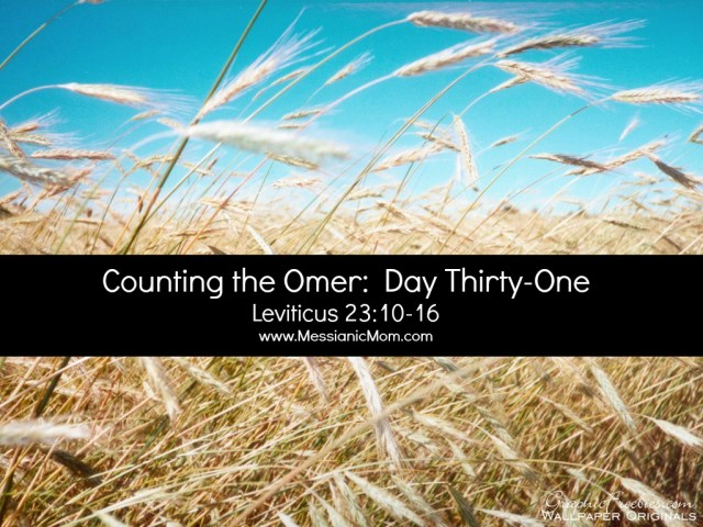 Day Thirty One Omer Count