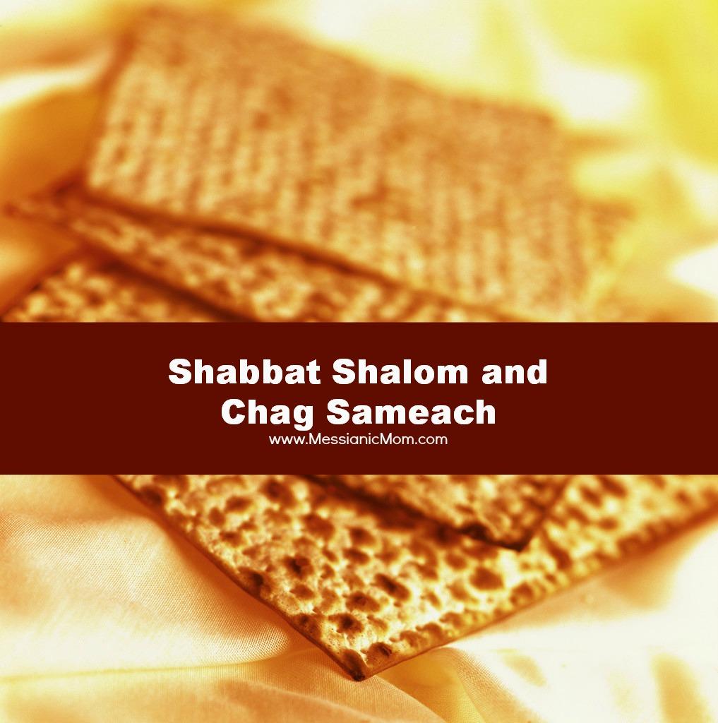 Shabbat Shalom and Chag Sameach