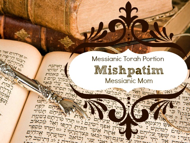 Messianic Torah Portion Mishpatim