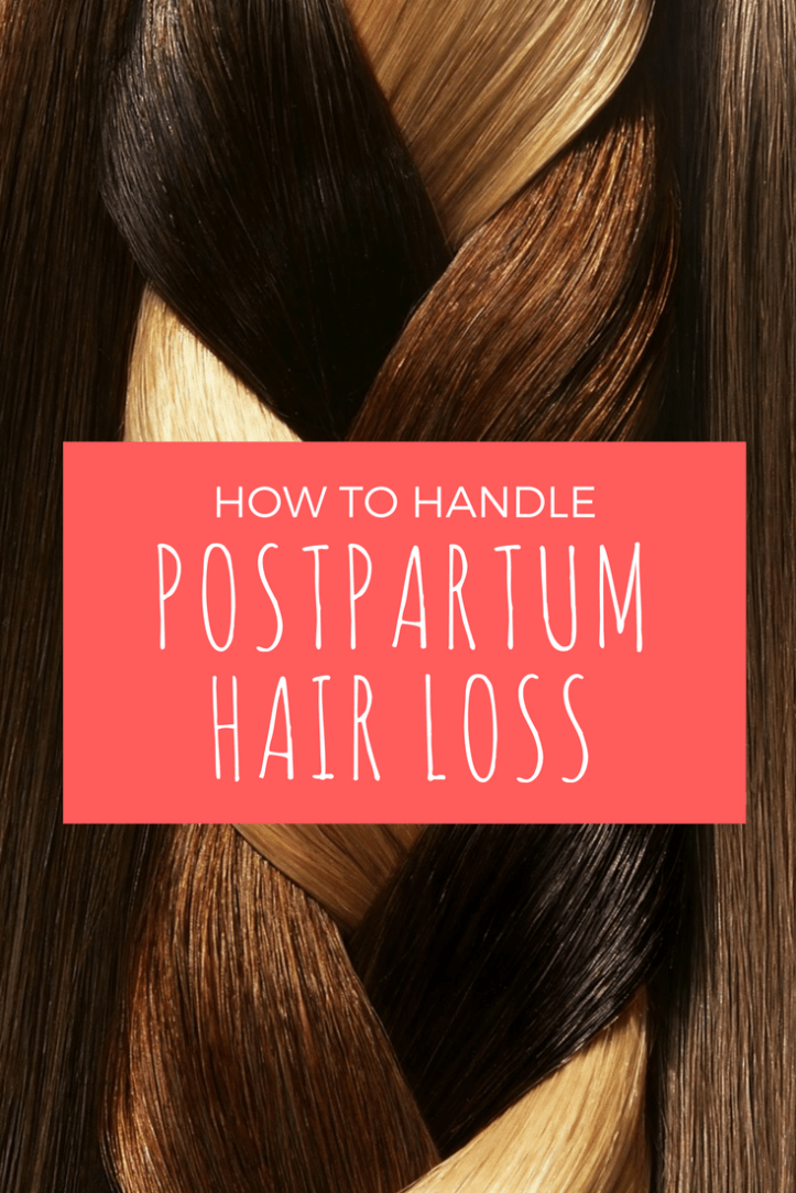 How to Handle Postpartum Hair Loss