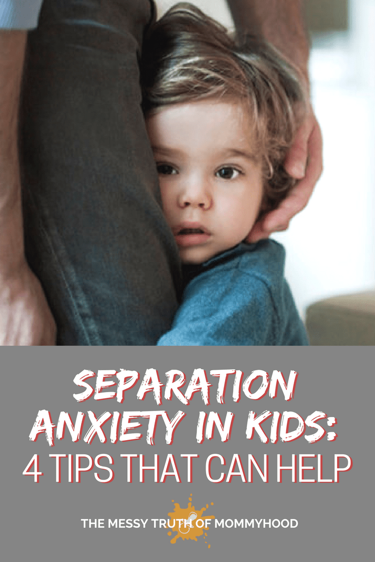 Separation Anxiety in Kids: 4 Tips That Can Help