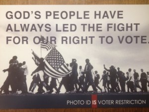 "Sign that reads ""God's people have always led the fight for the right to vote."""
