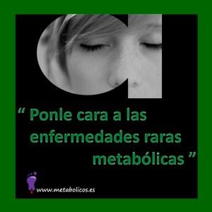 Ponle la cara a las enfermedades raras metabólicas