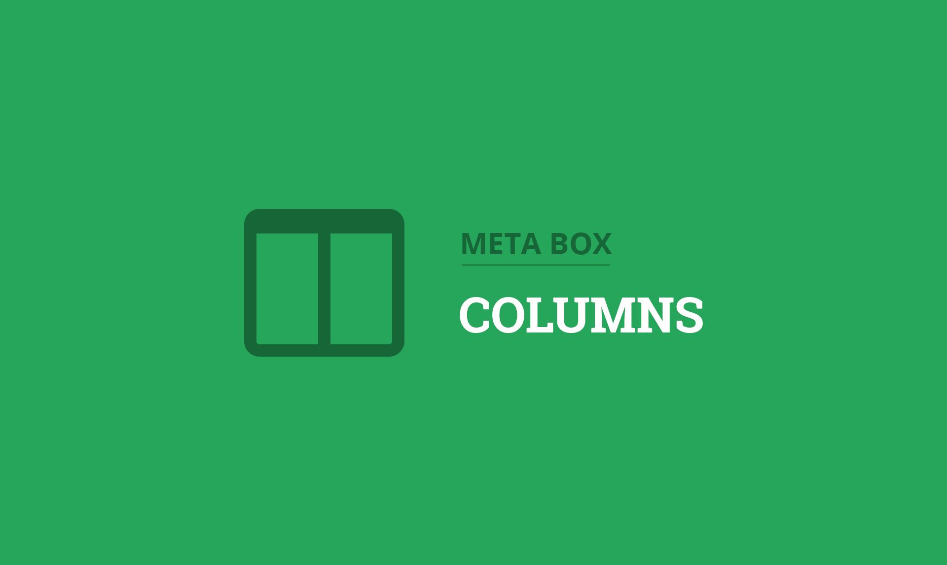 Meta Box Columns