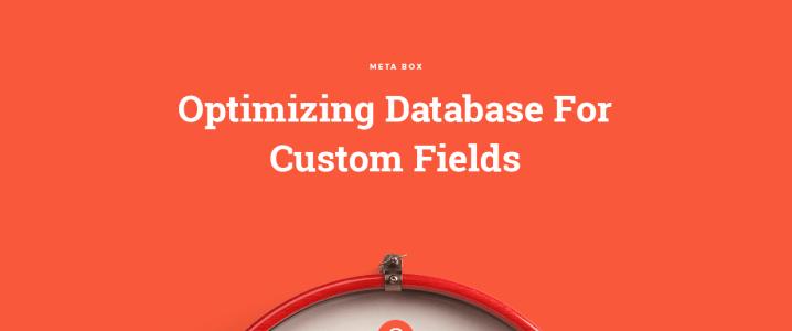 Optimizing Database for Custom Fields in WordPress