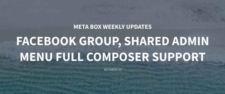 Meta Box Updates June 2018