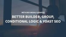 Updates for Custom Fields in WordPress July 2018