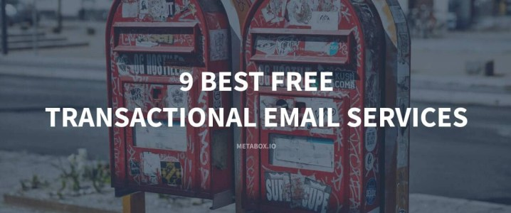 10+ Best Free Transactional Email Services - Complete Review [2020]