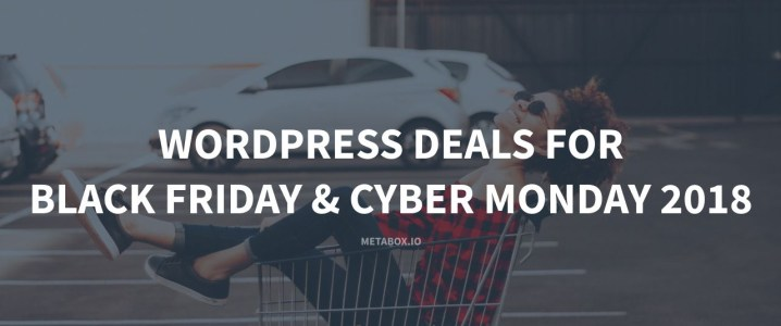 WordPress deals for Black Friday and Cyber Monday 2018