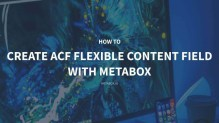 How to Create ACF Flexible Content Field with Meta Box