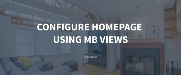 Configure Homepage Using MB Views