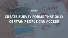 4 Steps to Create Survey Forms in WordPress that Only Certain People Can Access